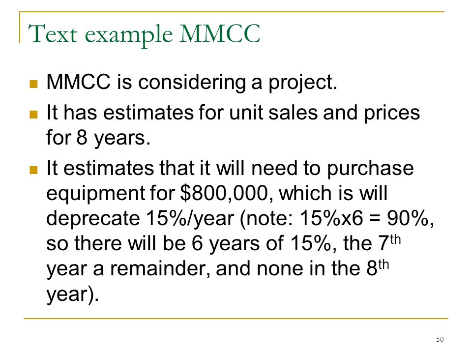 Text example MMCC MMCC is considering a project.