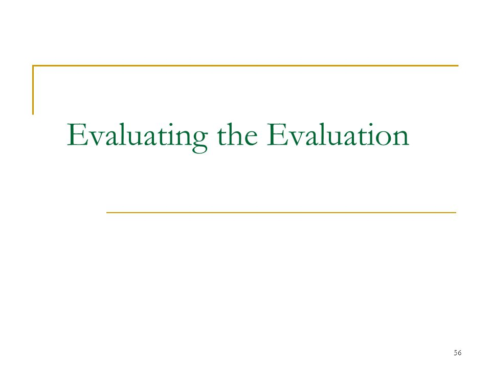 Evaluating the Evaluation