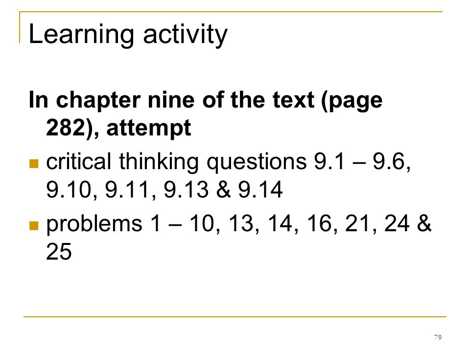 Learning activity In chapter nine of the text (page 282), attempt