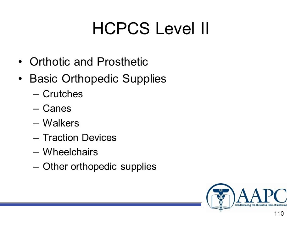 HCPCS Level II Orthotic and Prosthetic Basic Orthopedic Supplies