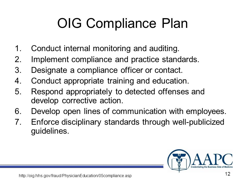 OIG Compliance Plan Conduct internal monitoring and auditing.