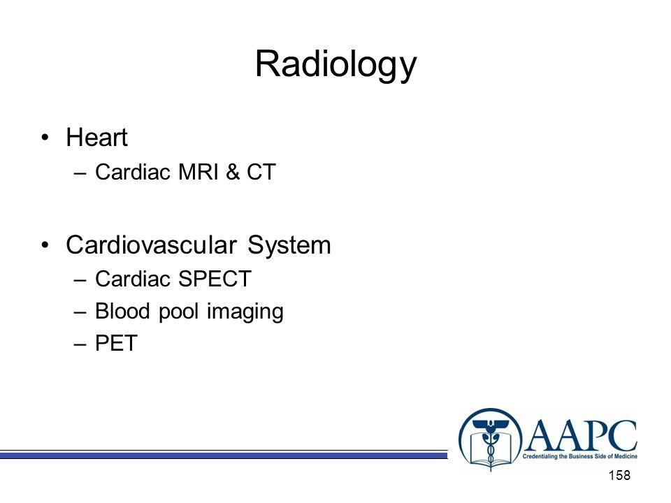 Radiology Heart Cardiovascular System Cardiac MRI & CT Cardiac SPECT