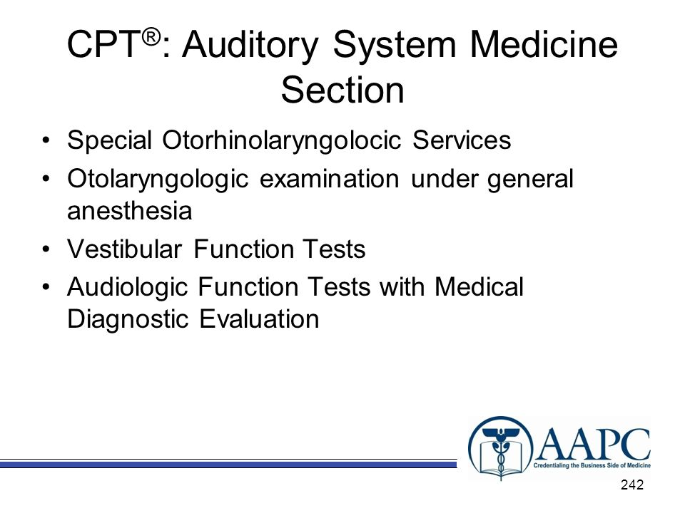 CPT®: Auditory System Medicine Section