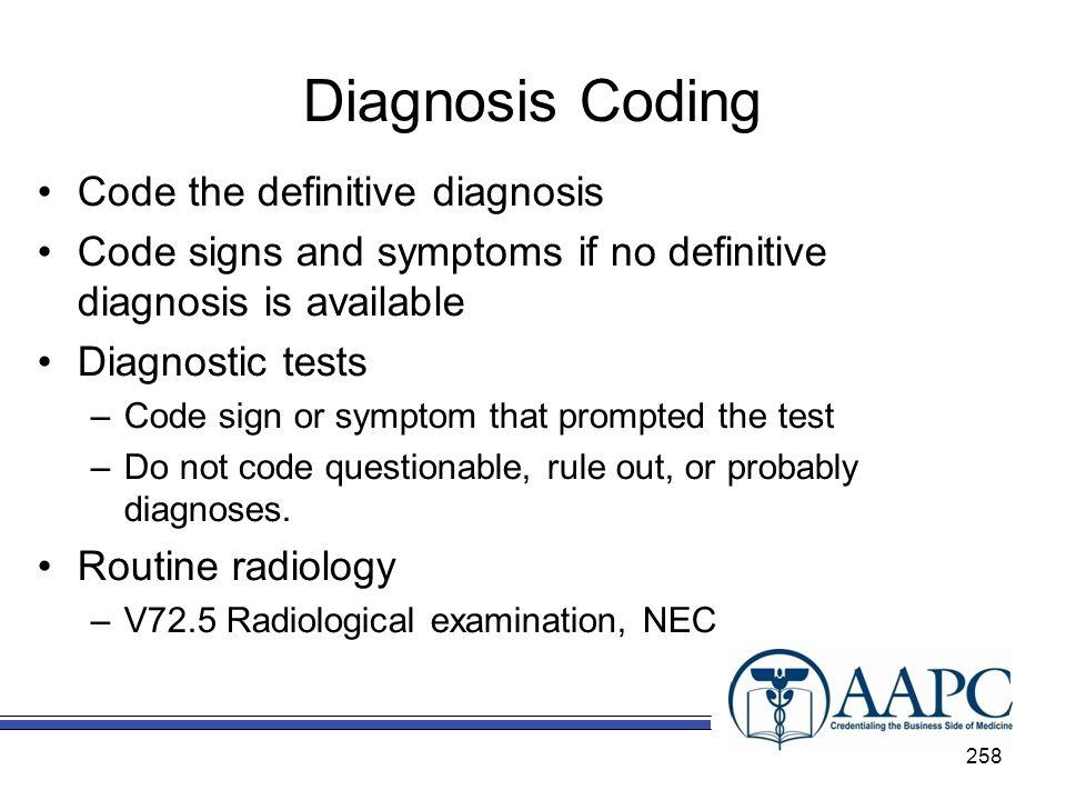 Diagnosis Coding Code the definitive diagnosis
