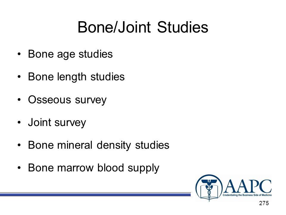 Bone/Joint Studies Bone age studies Bone length studies Osseous survey