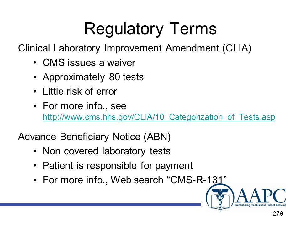 Regulatory Terms Clinical Laboratory Improvement Amendment (CLIA)