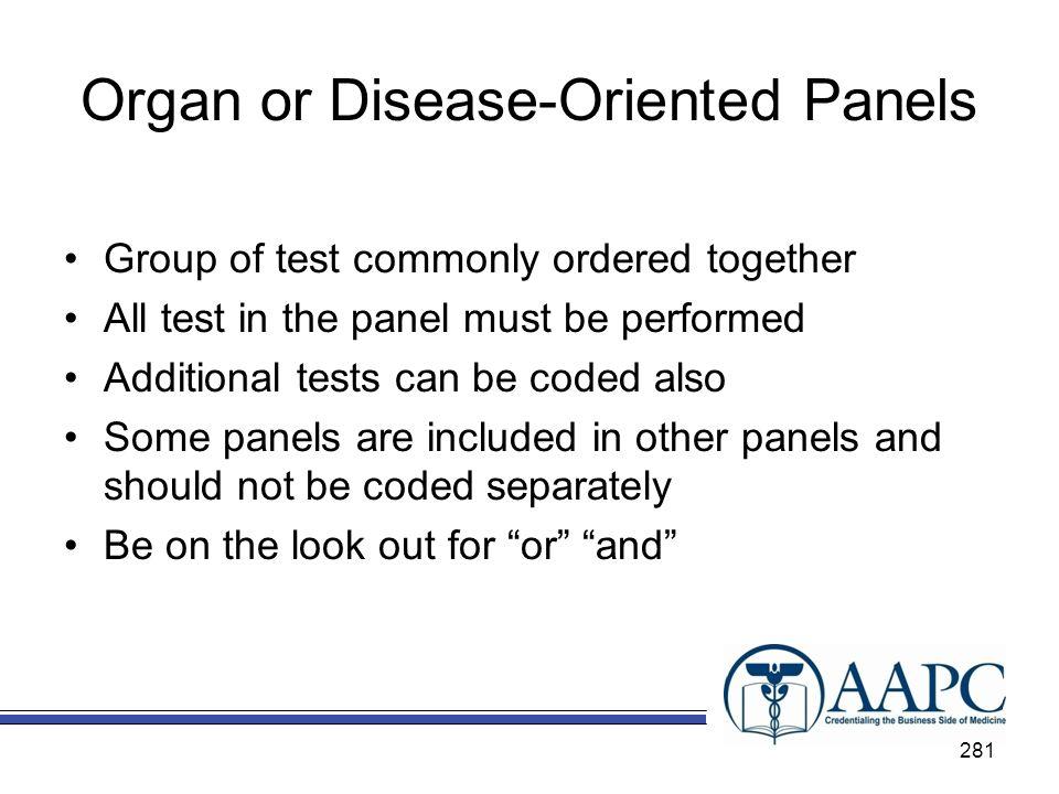 Organ or Disease-Oriented Panels