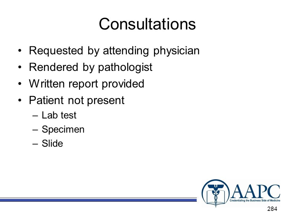 Consultations Requested by attending physician Rendered by pathologist