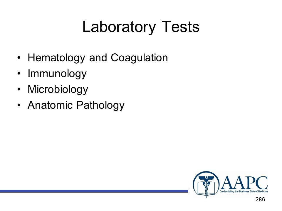 Laboratory Tests Hematology and Coagulation Immunology Microbiology