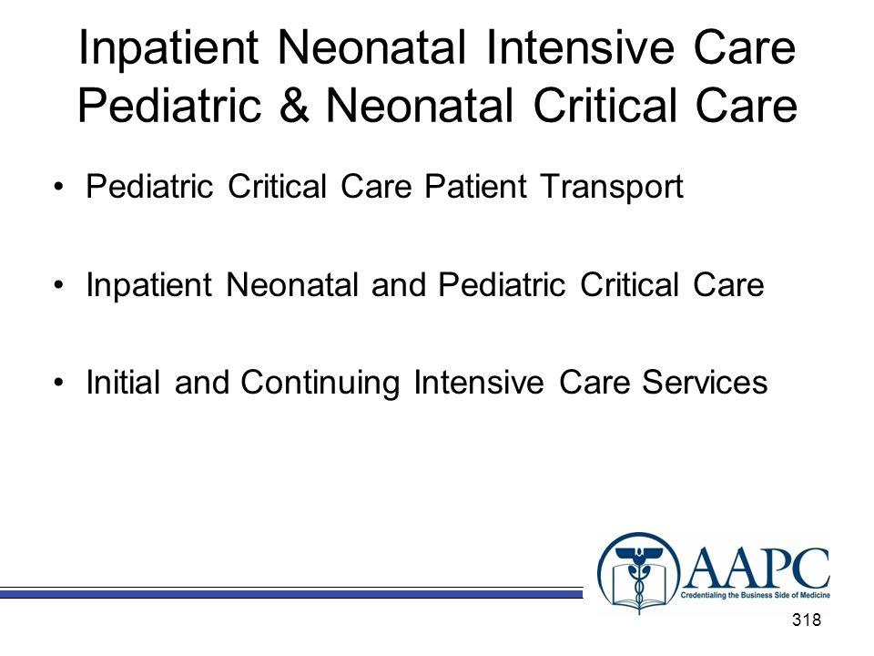Inpatient Neonatal Intensive Care Pediatric & Neonatal Critical Care