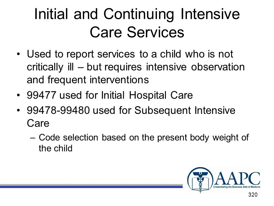 Initial and Continuing Intensive Care Services