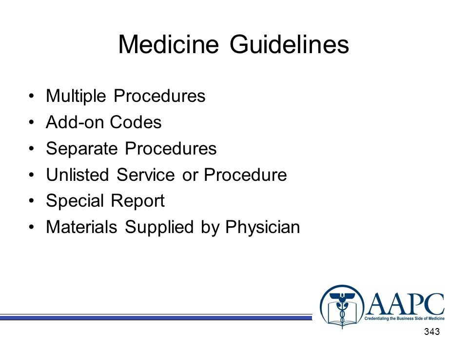 Medicine Guidelines Multiple Procedures Add-on Codes