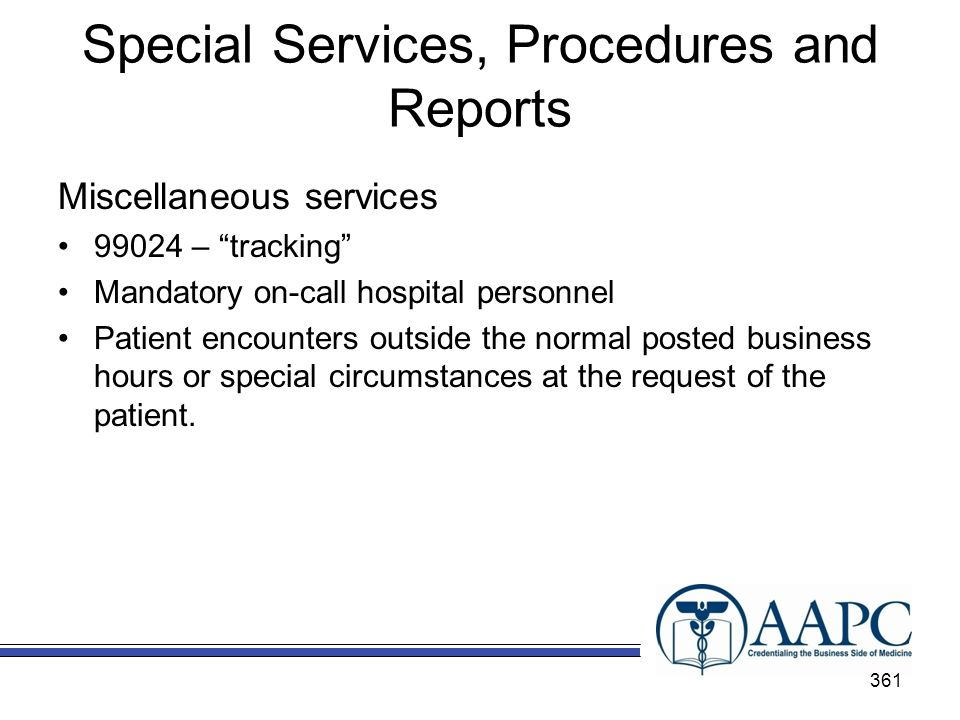 Special Services, Procedures and Reports