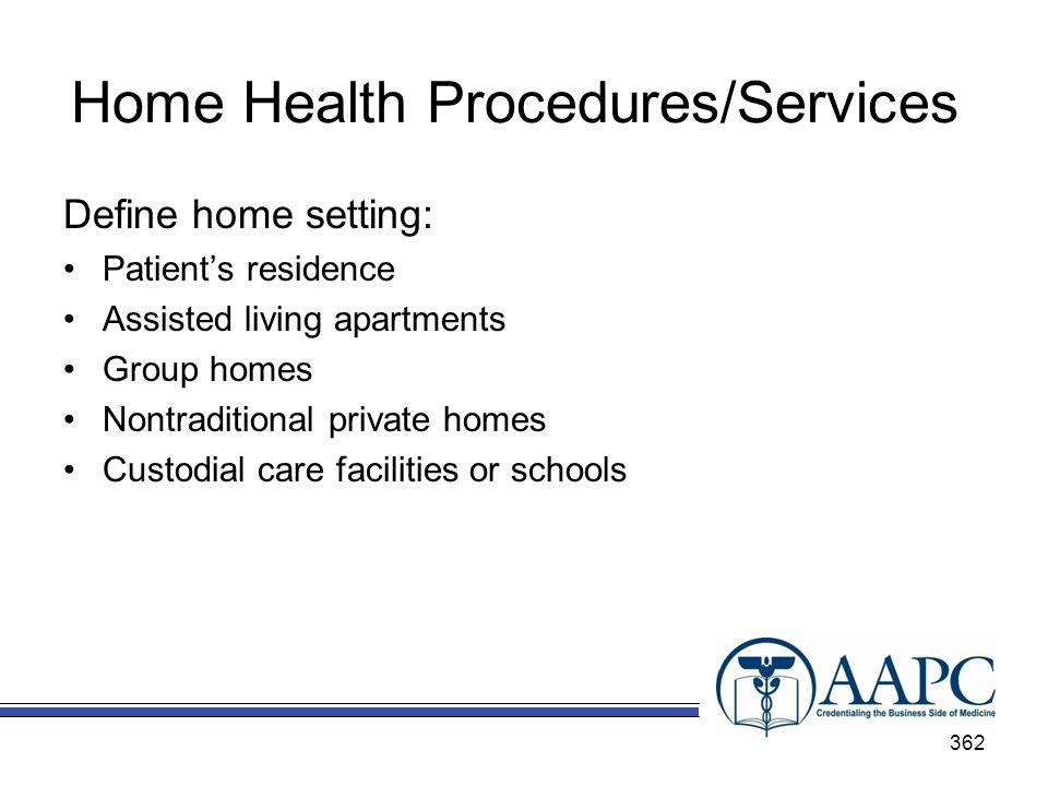 Home Health Procedures/Services