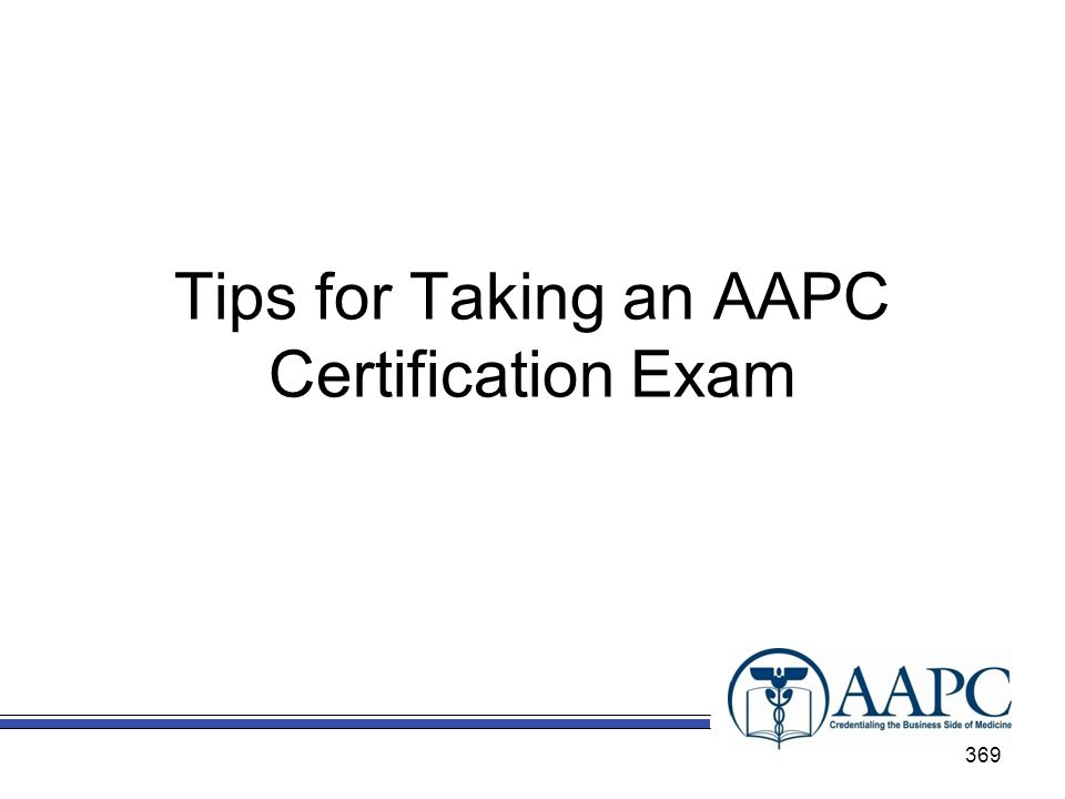 Tips for Taking an AAPC Certification Exam