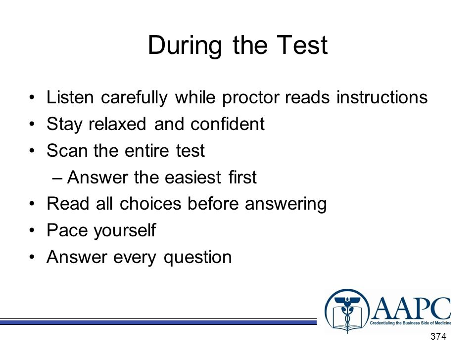 During the Test Listen carefully while proctor reads instructions