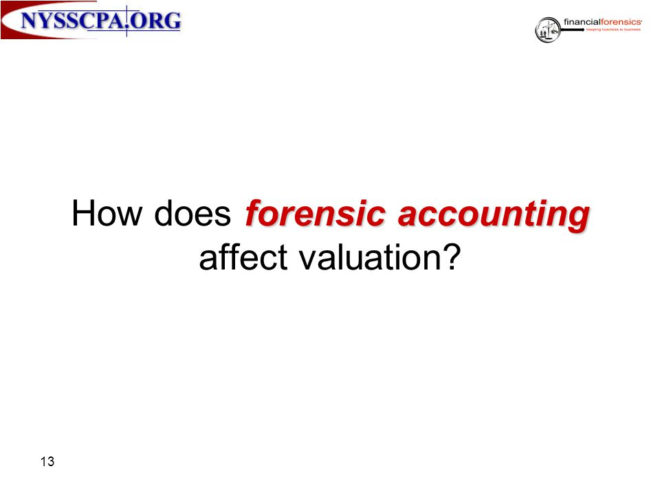 How does forensic accounting affect valuation