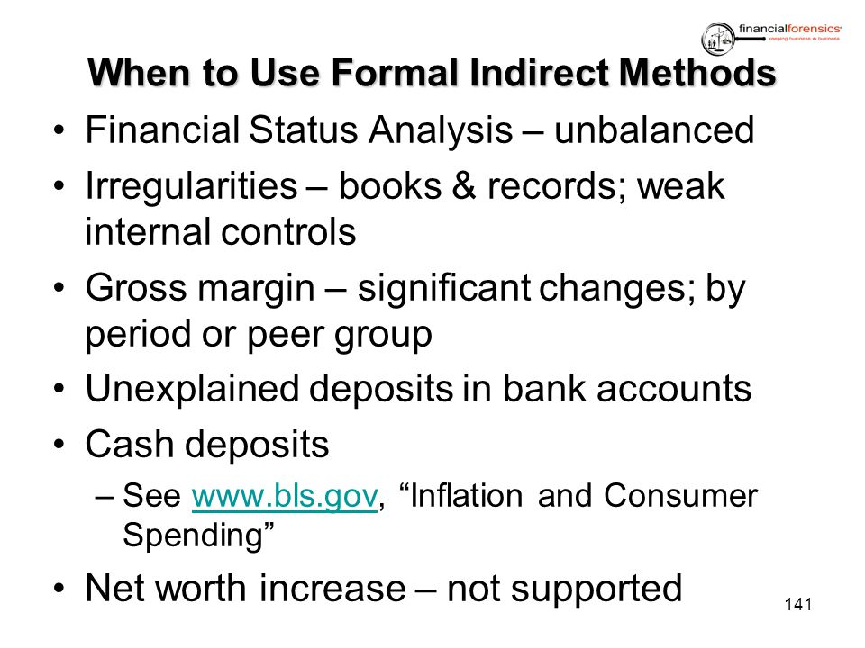 When to Use Formal Indirect Methods