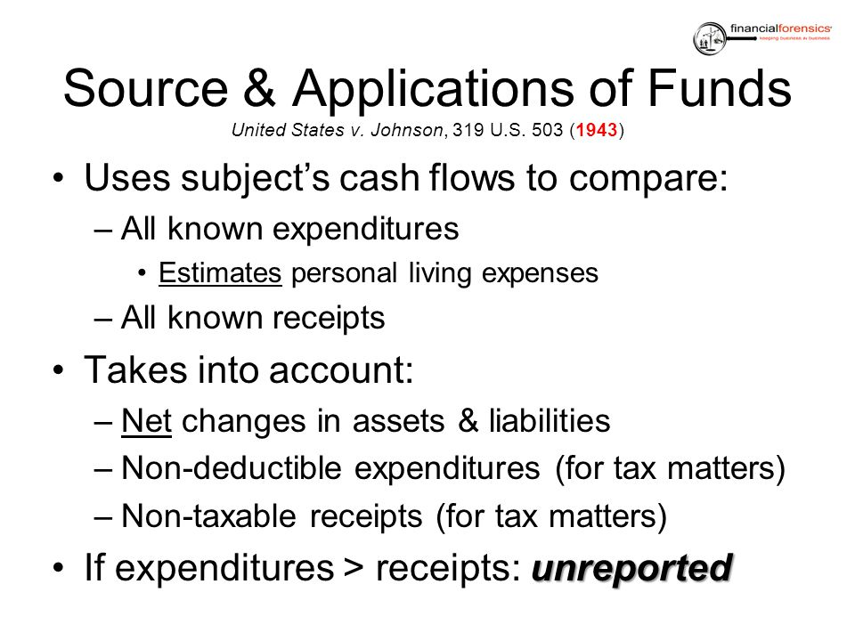 Source & Applications of Funds United States v. Johnson, 319 U. S