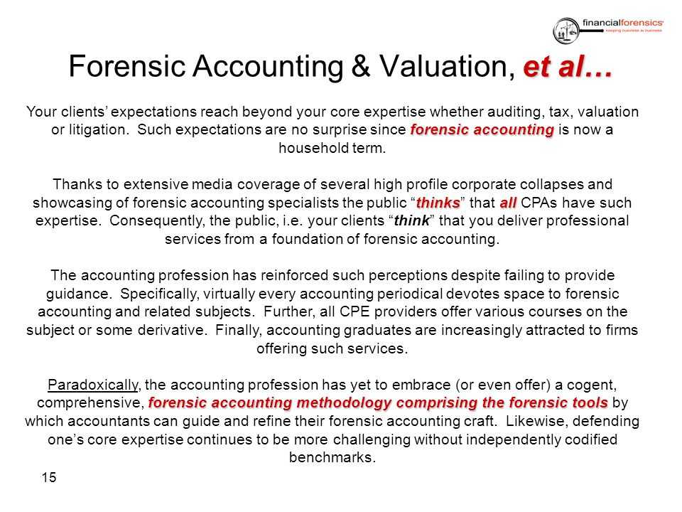 Forensic Accounting & Valuation, et al…