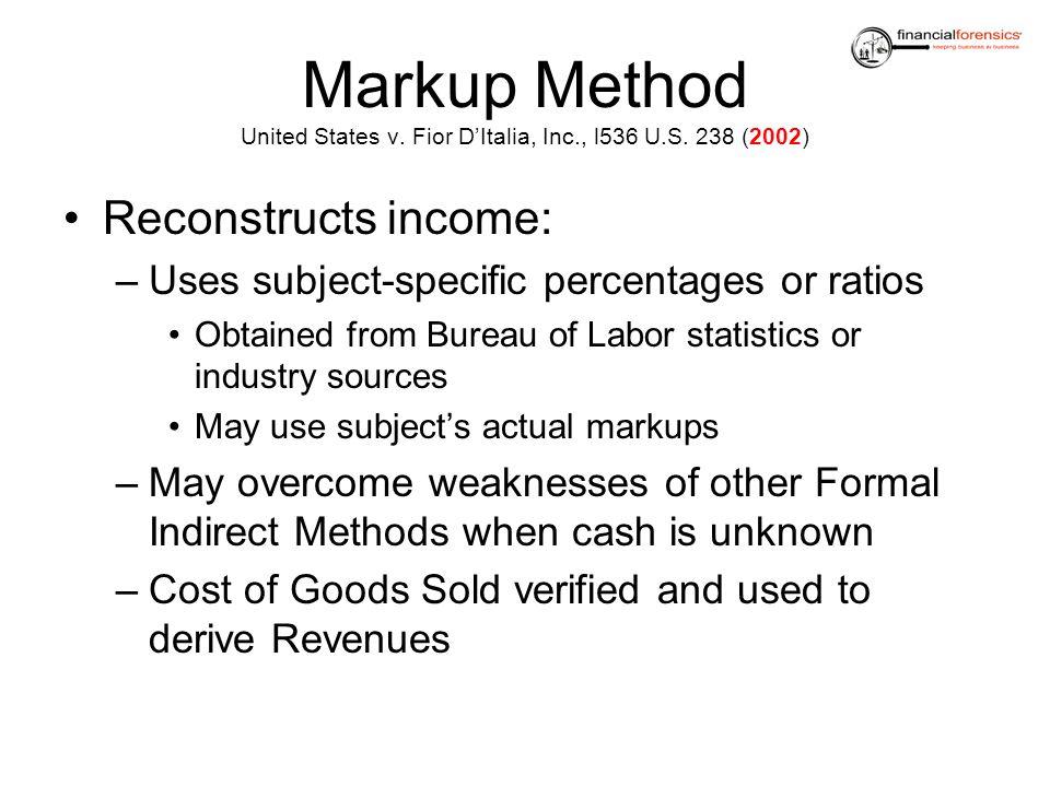 Markup Method United States v. Fior D'Italia, Inc. , l536 U. S