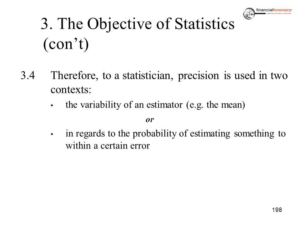 3. The Objective of Statistics (con't)