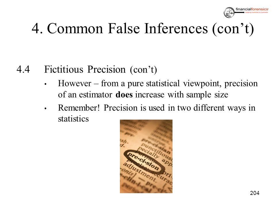 4. Common False Inferences (con't)