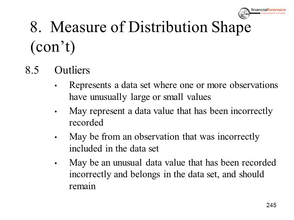 8. Measure of Distribution Shape (con't)