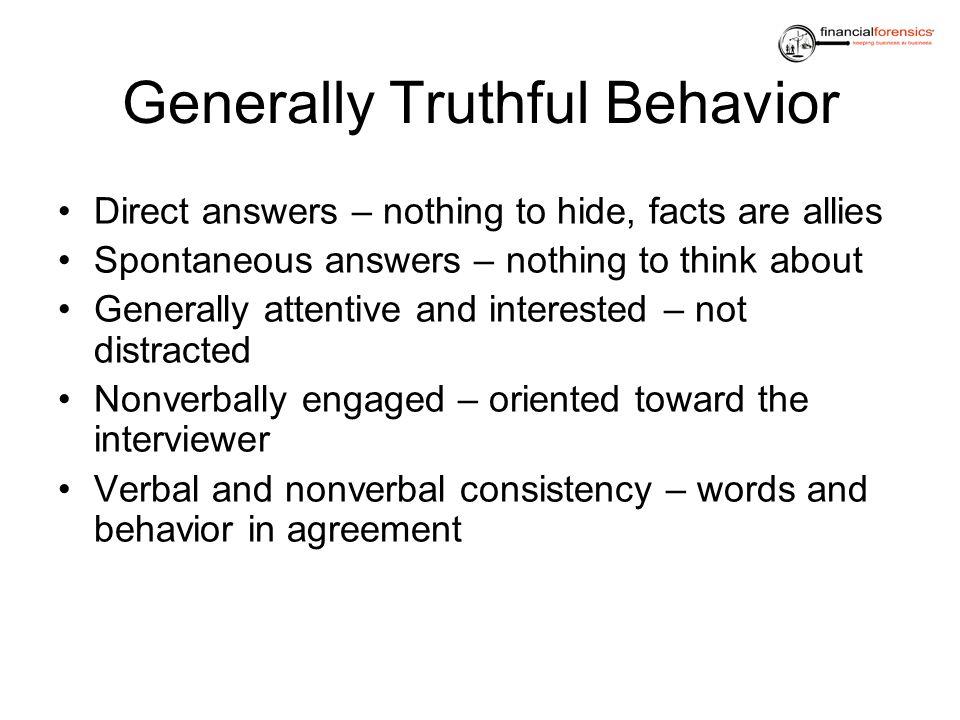 Generally Truthful Behavior