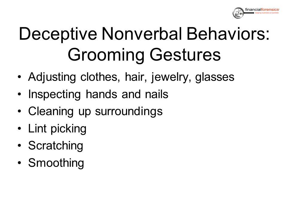 Deceptive Nonverbal Behaviors: Grooming Gestures