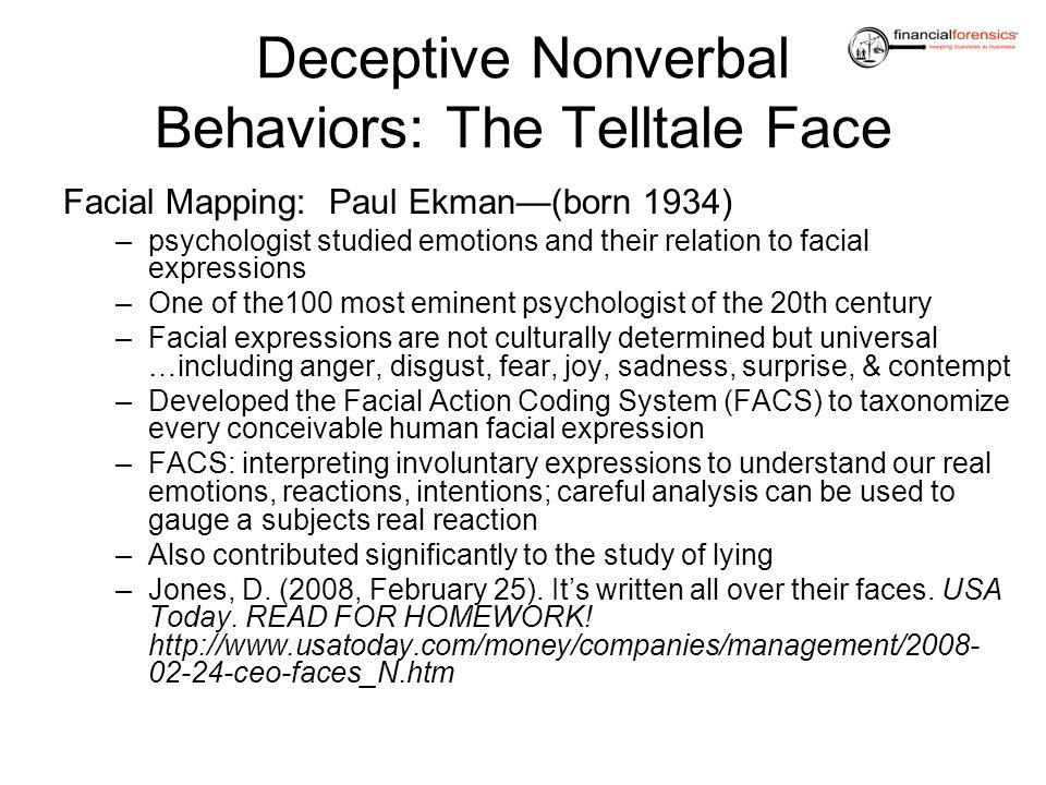 Deceptive Nonverbal Behaviors: The Telltale Face