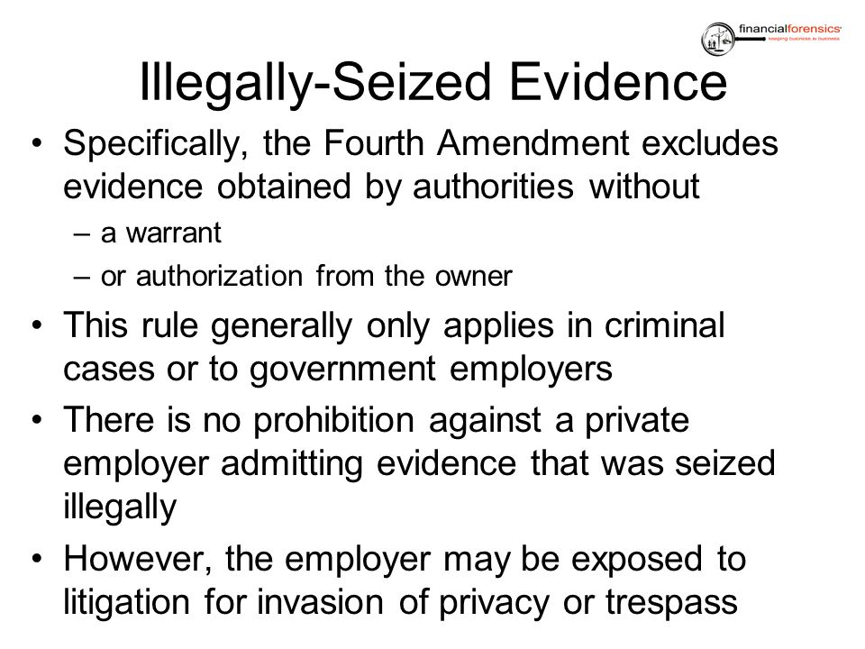 Illegally-Seized Evidence