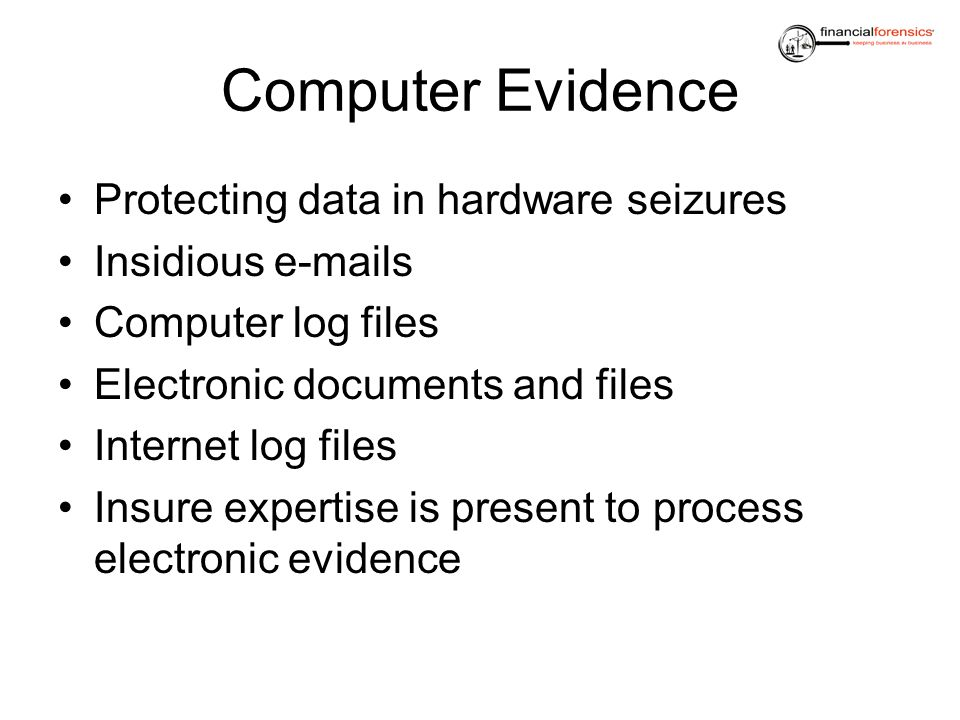 Computer Evidence Protecting data in hardware seizures