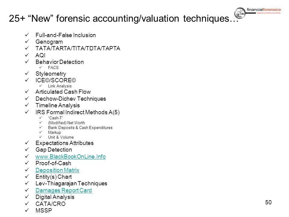 25+ New forensic accounting/valuation techniques…