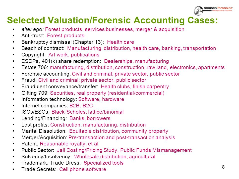 Selected Valuation/Forensic Accounting Cases: