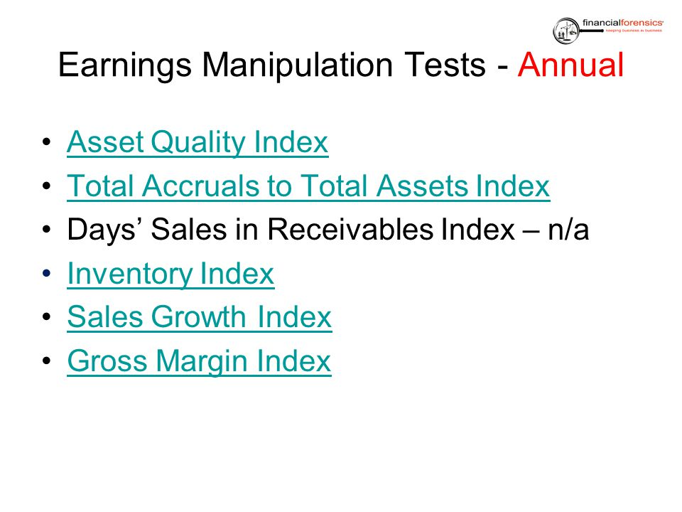 Earnings Manipulation Tests - Annual