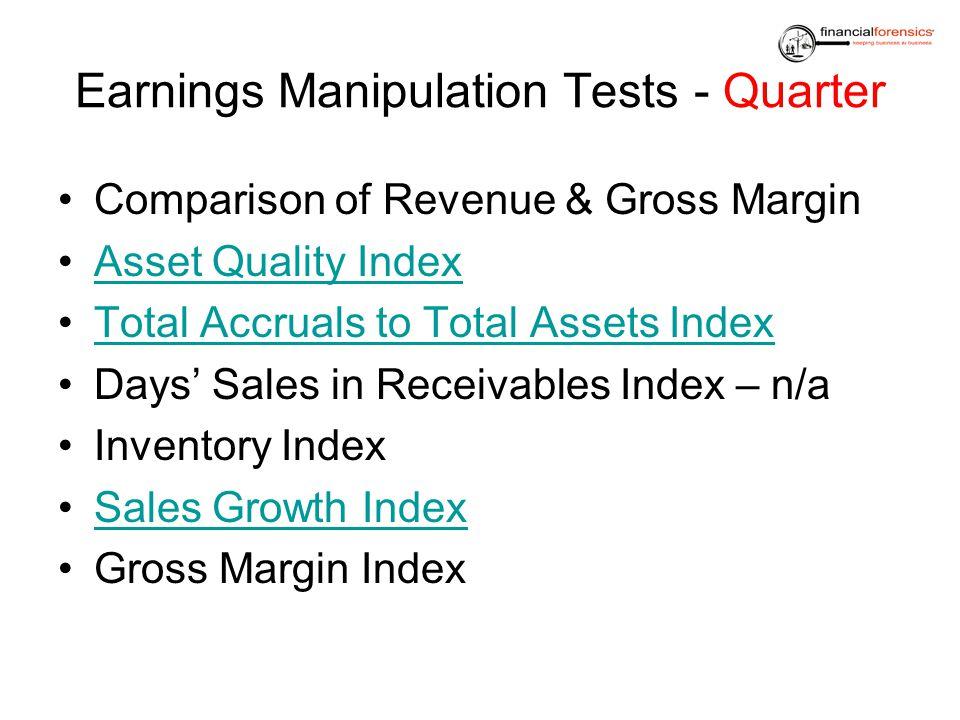 Earnings Manipulation Tests - Quarter