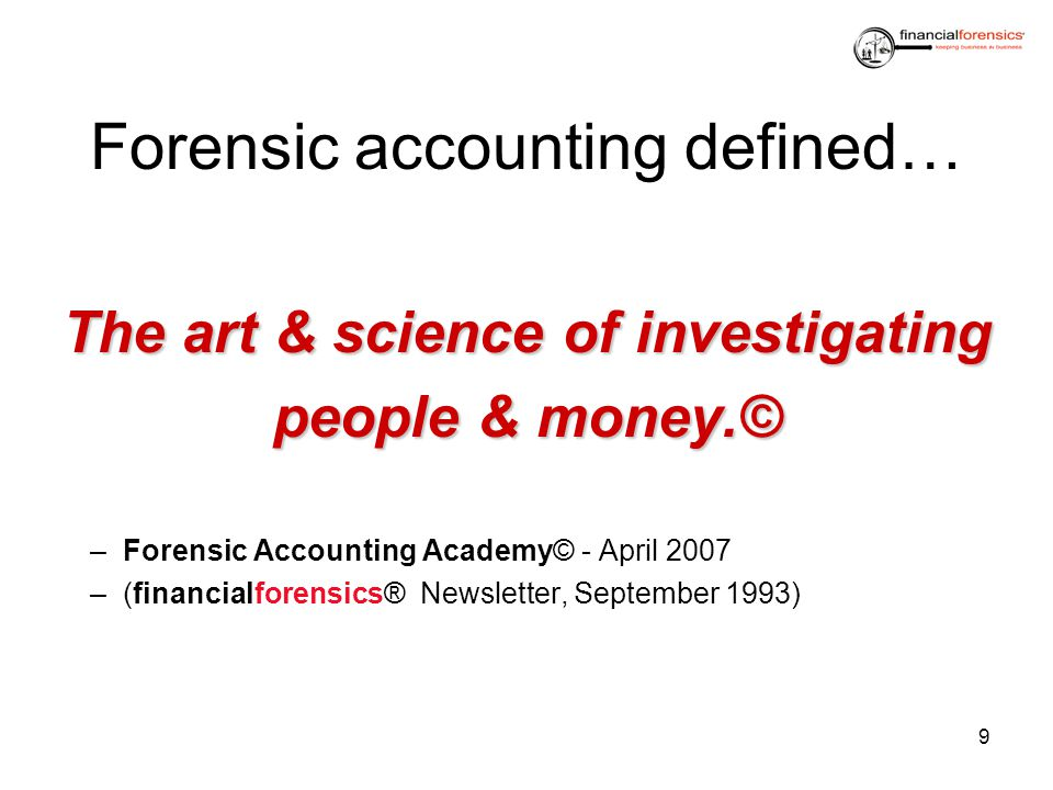 Forensic accounting defined…
