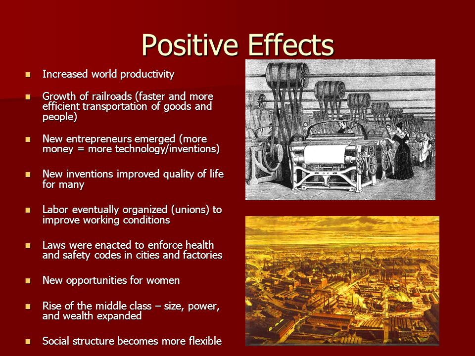 Positive Effects Increased world productivity