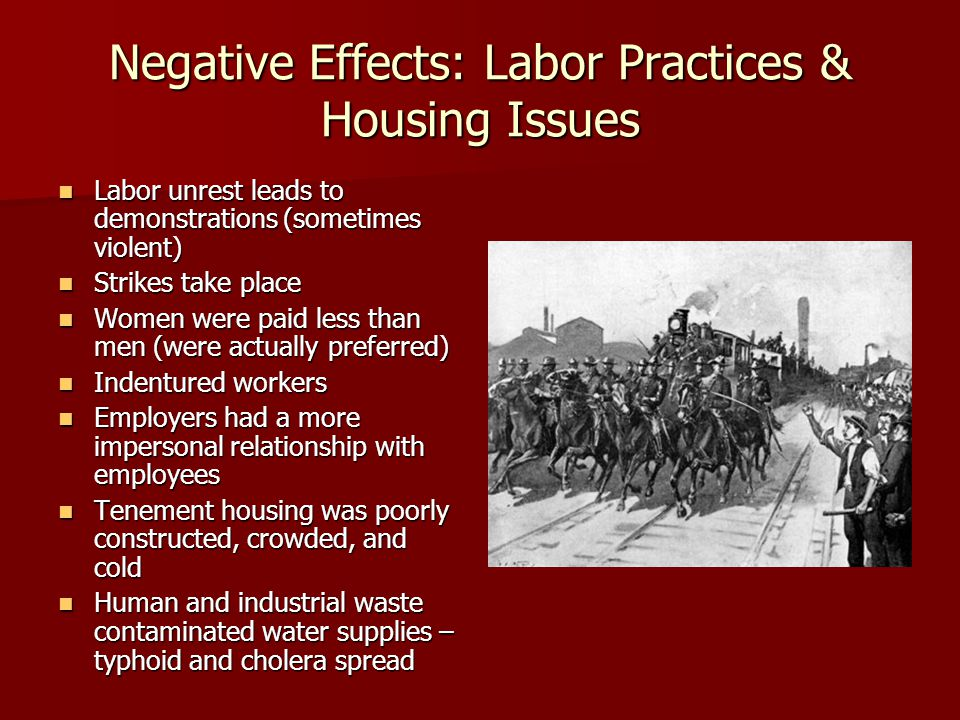 Negative Effects: Labor Practices & Housing Issues