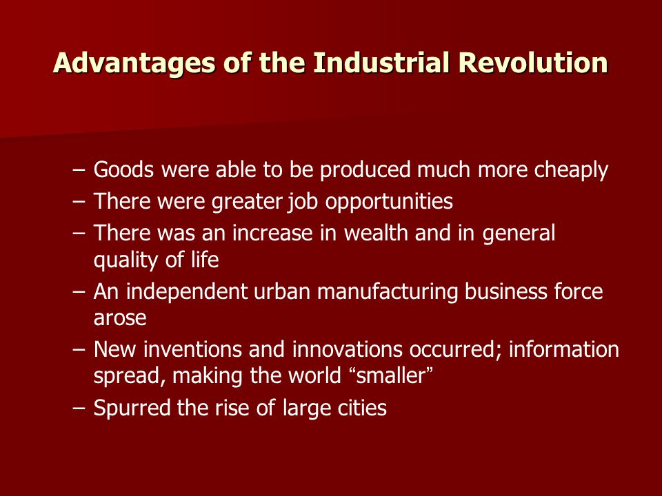 Advantages of the Industrial Revolution