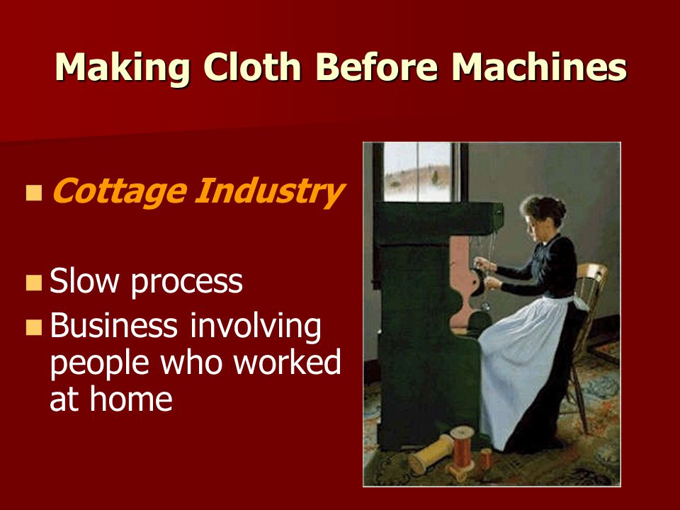 Making Cloth Before Machines
