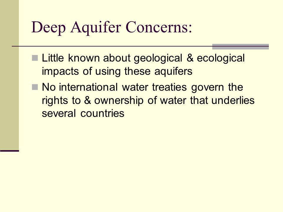 Deep Aquifer Concerns: