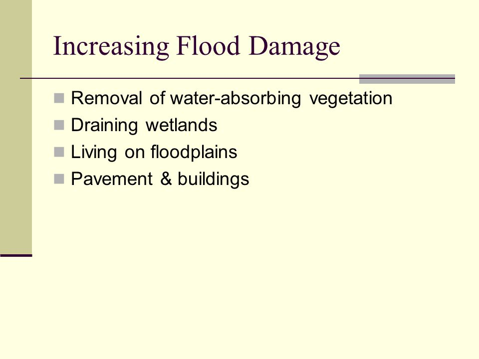 Increasing Flood Damage