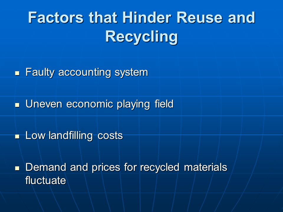 Factors that Hinder Reuse and Recycling