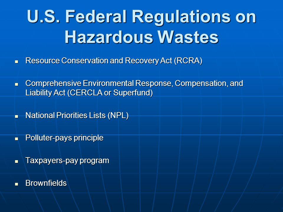 U.S. Federal Regulations on Hazardous Wastes