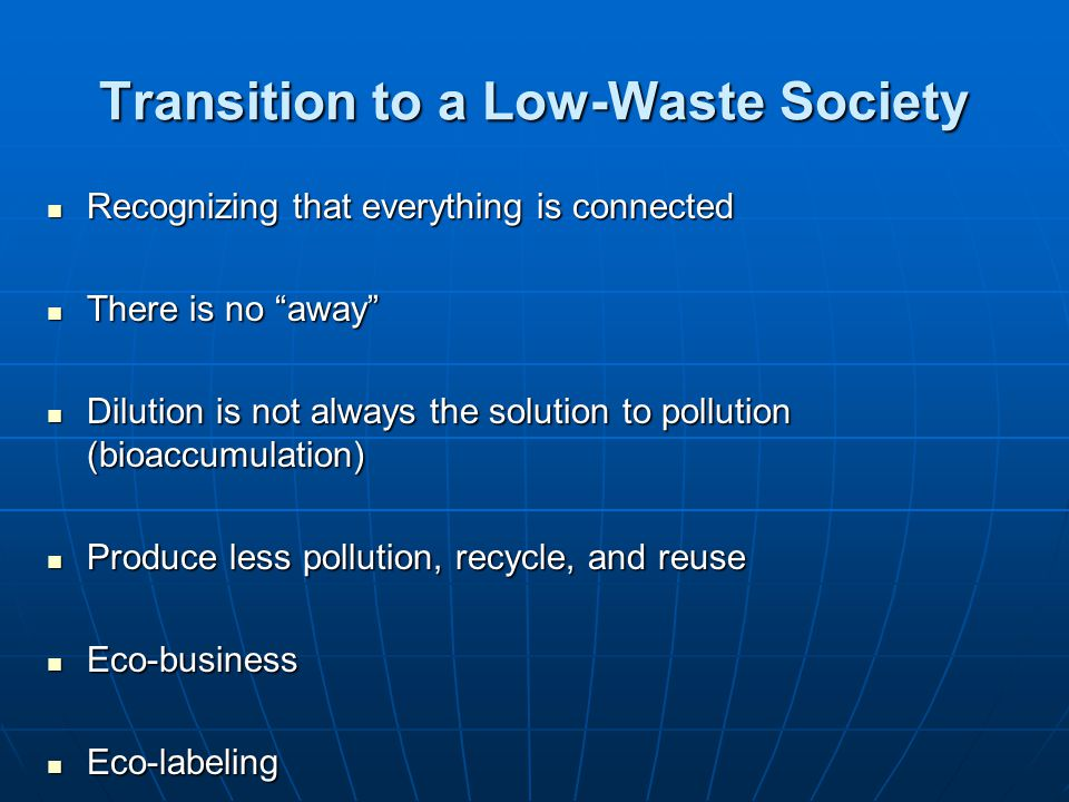Transition to a Low-Waste Society