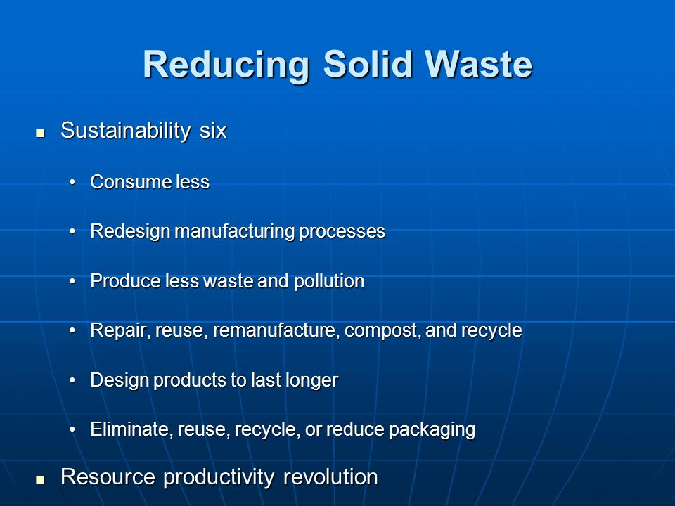 Reducing Solid Waste Sustainability six