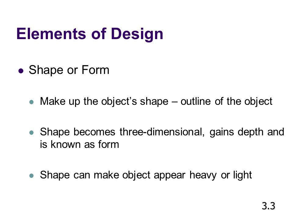 Elements of Design Shape or Form