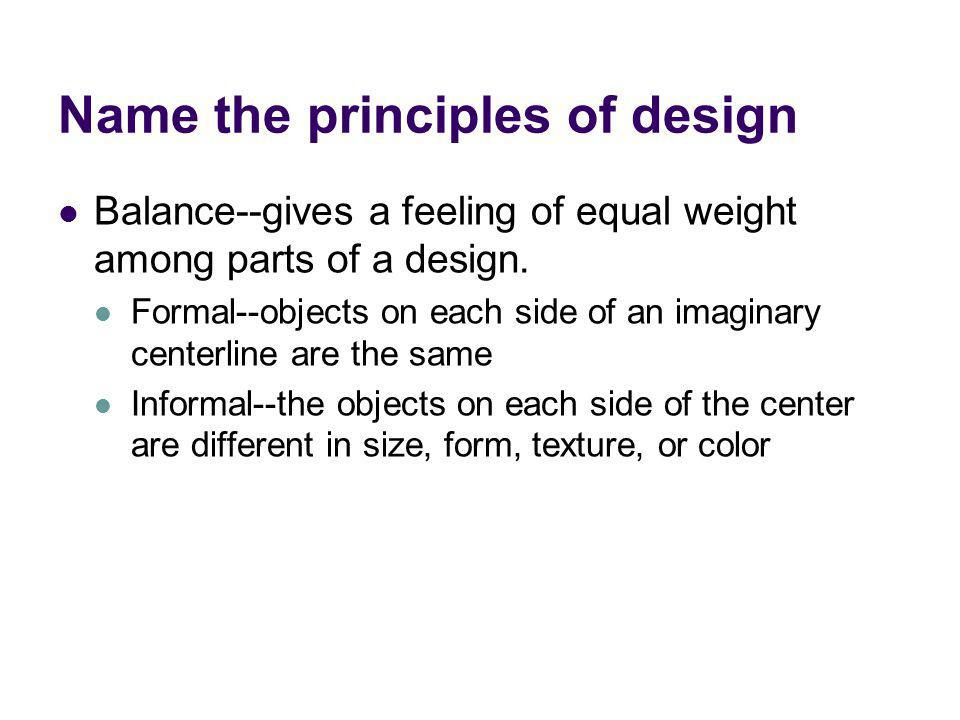 Name the principles of design